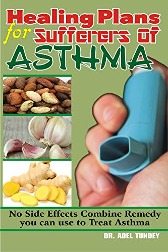 Healing Plans for Sufferers of Asthma: No Side Effects Combine Remedy you can use to treat Asthma