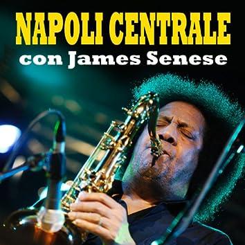Napoli Centrale con James Senese