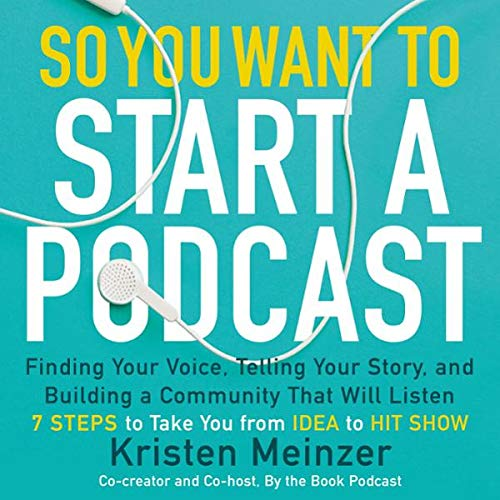 Couverture de So You Want to Start a Podcast