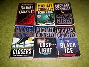 Michael Connelly - (Set of 6) - Not a Boxed Set (Echo Park - Trunk Music - Lost Light - A Darkness More Than Night - The C...