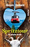 Spritztour (Allgäu-Krimis 6): Ein Allgäu-Krimi - Jürgen Seibold