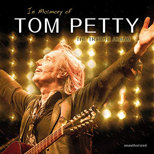 In Memory of Tom Petty-the Tribute Album-180 Gr [Vinyl LP]