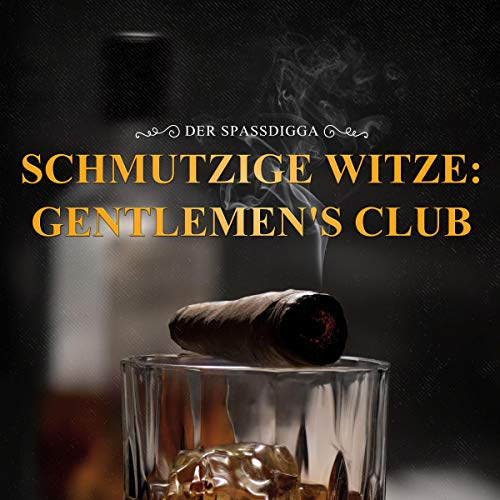 Schmutzige Witze - Gentlemen's Club Titelbild