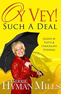 Oy Vey! Such A Deal: Jazzed by Faith and Chocolate Pudding