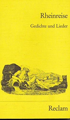 Rheinreise : Gedichte u. Lieder , e. Textsammlung.