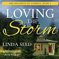 Loving the Storm (Delaneys of Cambria)