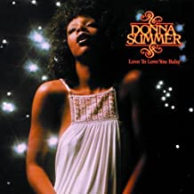Love To Love You Baby by Donna Summer (2006)