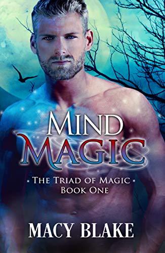 Mind Magic (The Triad of Magic Book 1)