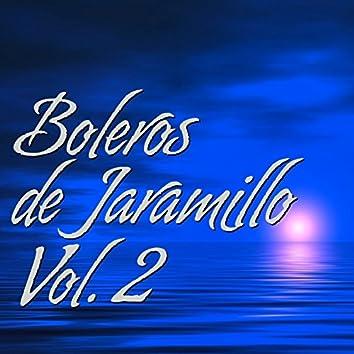 Boleros de Jaramillo Vol. 2