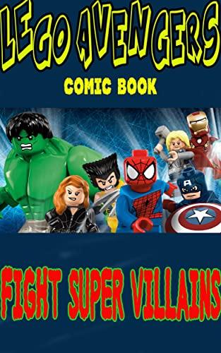 LEGO Marvel Avengers comic: Fight Super Villains (English Edition)