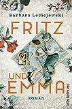 Fritz und Emma: Roman