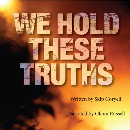 We Hold These Truths audiobook cover art