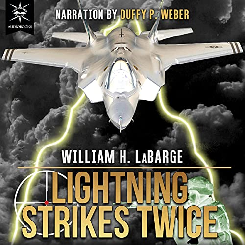 Lightning Strikes Twice Audiobook By William H. LaBarge cover art