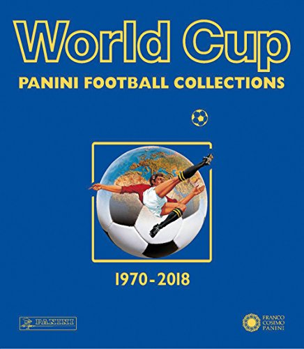 World cup. Panini football collections. 1970-2018 (Sport)