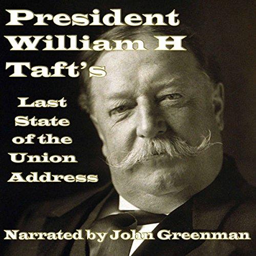 President William H. Taft's Last State of the Union Address audiobook cover art