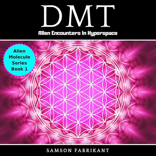 DMT: Alien Encounters In Hyperspace Titelbild