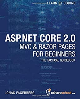 ASP.NET Core 2.0 MVC & Razor Pages for Beginners: How to Build a Website