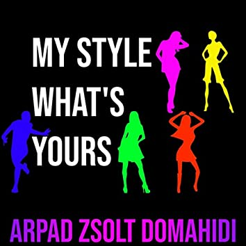 My Style What's Yours