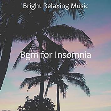 Bgm for Insomnia