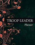 Troop Leader Planner: Detailed Organizer For Troop Leaders To Plan & Track Activities. For Junior & Multi-Level Troops. Jan 2021 - Aug 2022