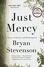 [Just Mercy: A Story of Justice and Redemption] [By: Stevenson, Bryan] [October, 2014]
