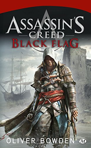 Assassin's Creed, Tome 6 : Black Flag (Assassin's Creed (6))