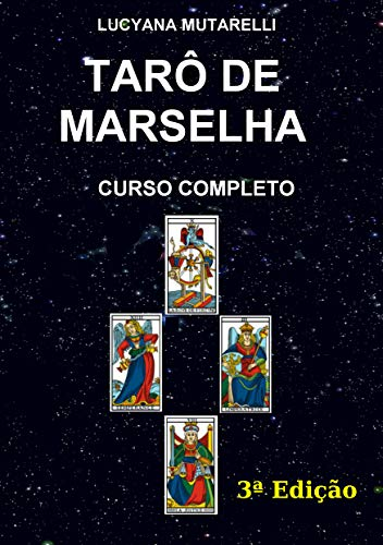 Tarô de Marselha: Curso Completo