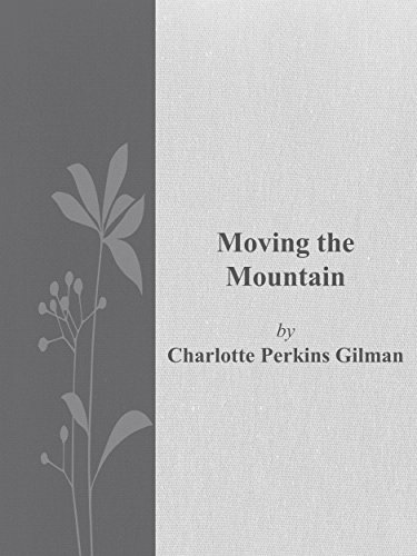 Moving the Mountain (English Edition)