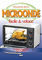 Microonde facile & veloce