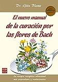 El nuevo manual de la curación por las flores de Bach (Masterclass) - 9788499173719:...
