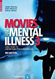 Image of Movies and Mental Illness: Using Films to Understand Psychopathology