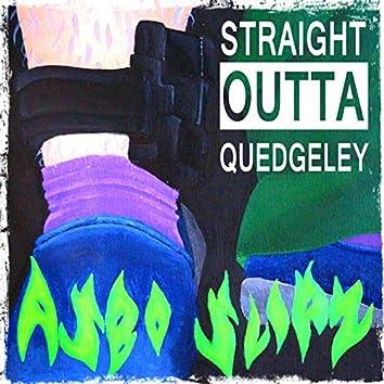 Straight Outta Quedgeley