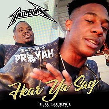 Hear Ya Say (feat. PRAYAH)