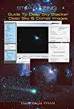 Star-Gazing Guide to Deep Sky Stacker: Deep Sky And Comet Images (English Edition)