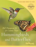 Hummingbirds and Butterflies (2) (Peterson Field Guides/Bird Watcher's Digest Backyard Bird Guides)