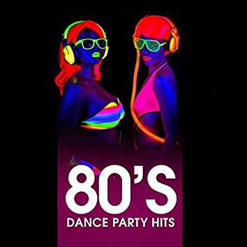 80's Dance Party Hits