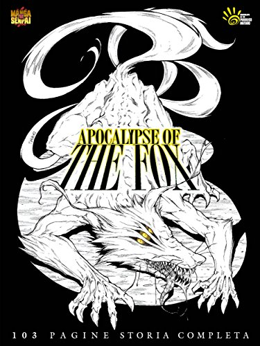 APOCALYPSE OF THE FOX - Reincarnazione: DARK SHONEN MANGA - MANGASENPAI (Italian Edition)