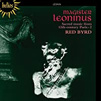 Leonin Magister Leoninus Vol.2 (Sacred Music From 12th-Century Paris 2) by Red Byrd (2010-11-09)