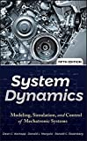 System Dynamics: Modeling, Simulation, and Control of Mechatronic Systems...