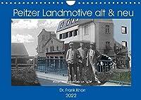 Peitzer Landmotive, alt & neu (Wandkalender 2022 DIN A4 quer): Bildmontagen aus alten und neuen Stadtansichten, zwischen beiden liegen oft 100 Jahre (Monatskalender, 14 Seiten )