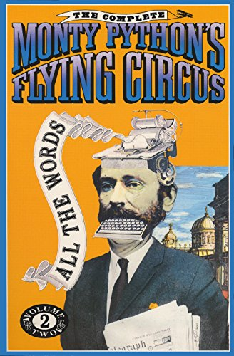 The Complete Monty Python's Flying Circus: All the Words, Volume 2の詳細を見る