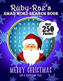 Ruby-Rae's Xmas Word Search Book: Over 250 Large Print Puzzles For Ruby-Rae / Wordsearch / Santa Bubble Theme