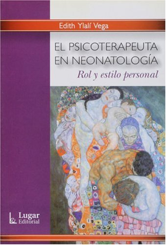 El psicoterapeuta en neonatologia (Spanish Edition)