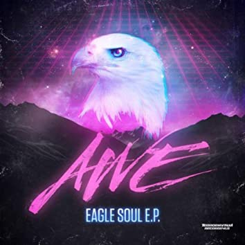 Eagle Soul EP
