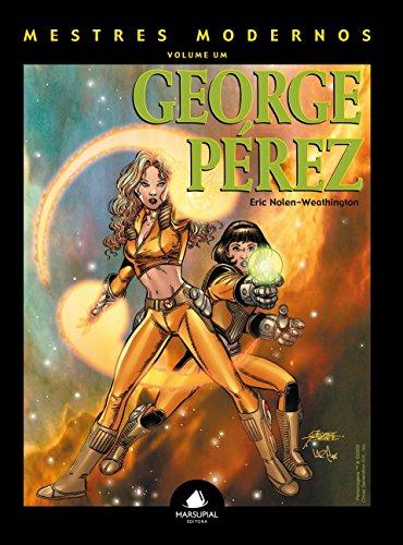 Mestres Modernos: George Pérez
