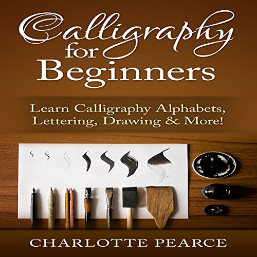 Calligraphy for Beginners audiobook cover art