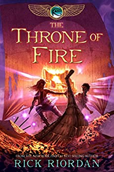 Throne of Fire, The (The Kane Chronicles Book 2) by [Rick Riordan]