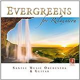 Evergreens for Relaxation - Las melodías más bellas de la guitarra, para la relajación