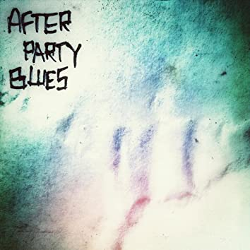 After Party Blues
