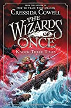 The Wizards of Once: Knock Three Times (The Wizards of Once (3))